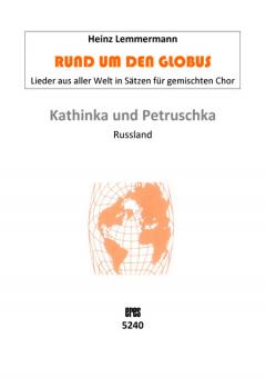 Kathinka und Petruschka (gemischter Chor)