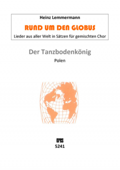 Der Tanzbodenkönig (gemischter Chor)