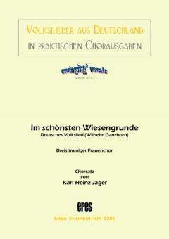 Im schönsten Wiesengrunde (Frauenchor 3st)