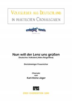 Nun will der Lenz uns grüßen (Frauenchor)