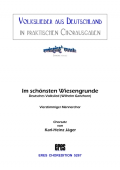Im schönsten Wiesengrunde (Männerchor)