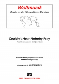 Couldn´t Hear Nobody Pray (gemischter Chor)