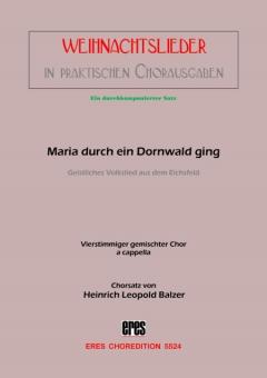 Maria durch ein Dornwald ging (gemischter Chor)