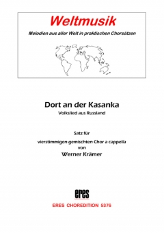 Dort in der Kasanka (gemischter Chor)