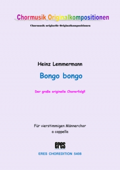 Bongo bongo (Männerchor) 111