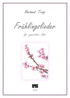 Frühlingslieder (gem. Chor)