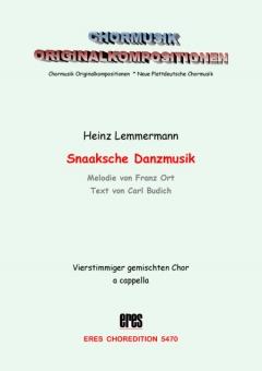 Snaaksche Danzmusik (gemischter Chor)