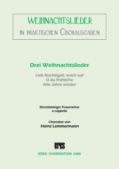 Drei Weihnachtslieder (Frauenchor)