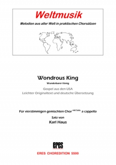 Wondrous King (gem.Chor)