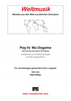 Play Fo Ma Dogoma (gemischter Chor)