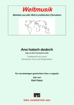 Ana halach dodech (gem.Chor)