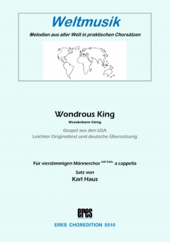 Wondrous King (Männerchor)