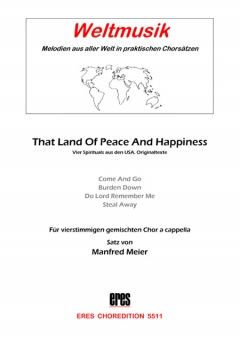 That Land Of Peace And Happiness (gemischter Chor)