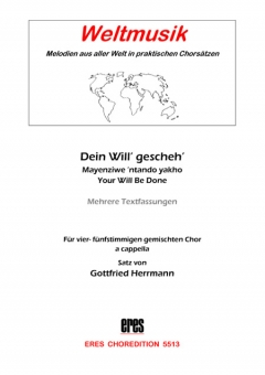 Dein Will' gescheh' (gem.Chor)