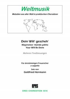 Dein Will' gescheh' (Frauenchor)