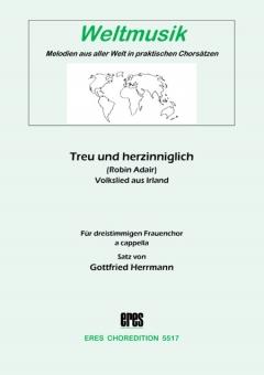 Treu und herzinniglich (Frauenchor)