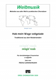 Hab mein Wage vollgeladen (Frauenchor 3st)