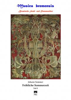 Fröhliche Sommerzeit Teil 3 (vier- bis sechsstimmige Werke)