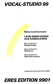 Latin Swing Songs aus Sambalesien (gem.Chor)