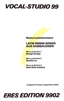 Latin Swing Songs aus Sambalesien (Frauenchor 3st)