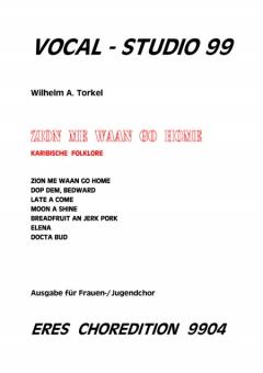 Zion me waan go home (Frauenchor)