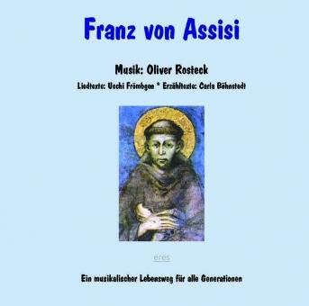 Rosteck: Franz von Assisi-Ein musikalischer Lebensweg