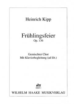 Frühlingsfeier (gemischter Chor Klavierbegl.)