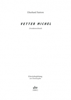 Vetter Michel (gemischter Chor / Klavier)