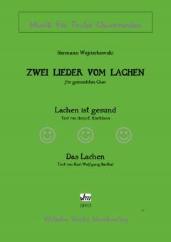 Zwei Lieder vom Lachen (gem.Chor)