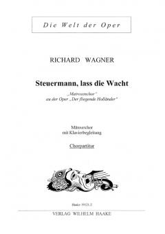 Steuermann, lass die Wacht (Männerchor/Chorpart.)