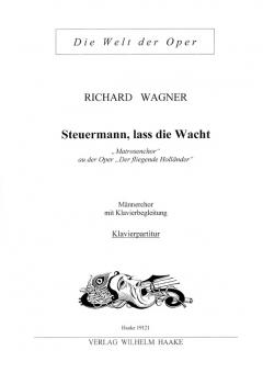 Steuermann, lass die Wacht (Männerchor)