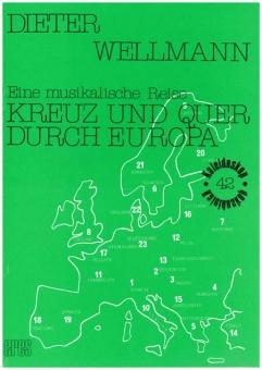 Eine musikalische Reise kreuz und quer durch Europa  (Partitur)
