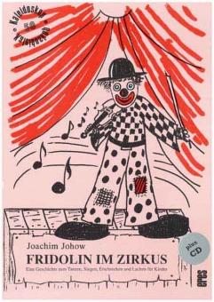 Fridolin im Zirkus (mit CD)