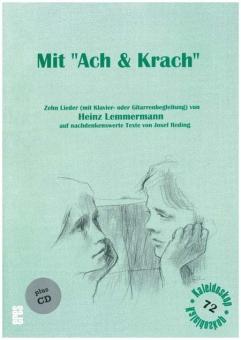 """Mit """"Ach & Krach"""" (Lieder ab 12 Jahre mit CD)"""