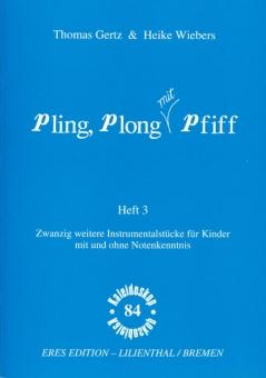 Pling, plong mit Pfiff, 3
