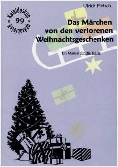 Das Märchen von den verlorenen Weihnachtsgeschenken (Musical)