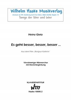 Es geht besser, besser, besser... (Männerchor / Klavier)