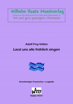 Lasst uns alle fröhlich singen (Frauenchor 3st)