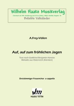 Auf, auf zum fröhlichen Jagen (Frauenchor 3st)