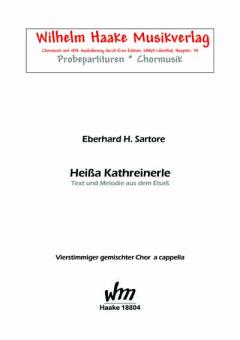 Heißa Kathreinerle (gemischter Chor)
