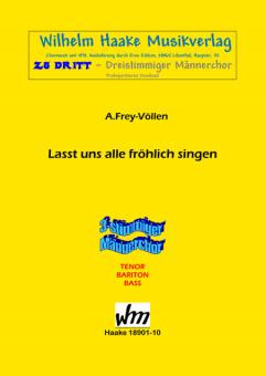 Lasst uns alle fröhlich singen (Männerchor 3st)