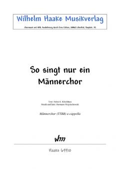 So singt nur ein Männerchor (Männerchor)