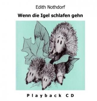 Wenn die Igel schlafen gehn (Playback-CD)