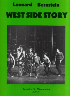 West-Side-Story (Männerchor) Klavierpartitur