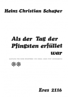 Als der Tag der Pfingsten erfüllet war (vocal with organ)