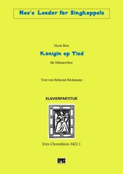 Königin op Tied (Männerchor-Klavierpartitur)