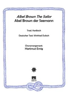 Abel Brown The Sailor (Männerchor)
