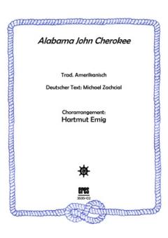 Alabama John Cherokee (Männerchor)