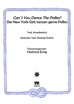 Can´t You Dance The Polka (Männerchor)