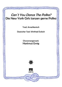 Can´t You Dance The Polka (Männerchor)